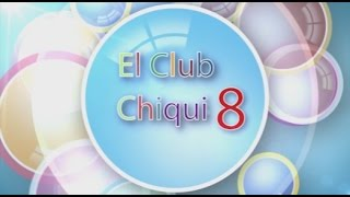 Club CHiqui 8 T2. programa 1