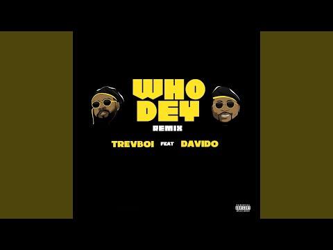 Who Dey (Remix)