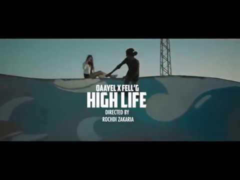 Qaayel x Fell'g - High Life (Prod by. Coldmind & Idrissi)