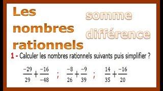 Maths 4ème - Les nombres rationnels Somme et Différence Exercice 10