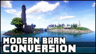 Minecraft - Modern Barn Conversion & Lighthouse