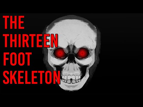 Skeleton Holiday Horror - The Thirteen Foot Skeleton // Something Scary / Snarled