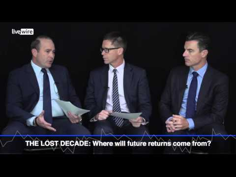 The lost decade: Where will future returns come from?...