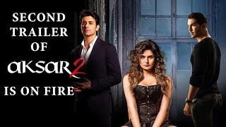 Second Trailer of Aksar 2 is on Fire