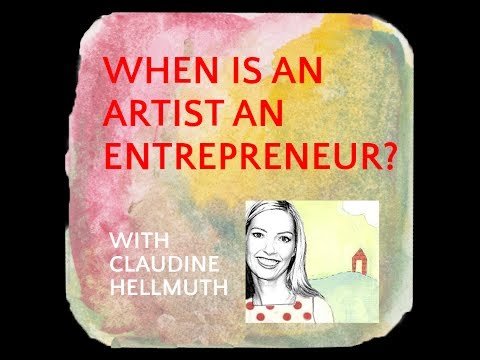 When Is An Artist An Entrepreneur With Claudine Hellmuth | CI #14