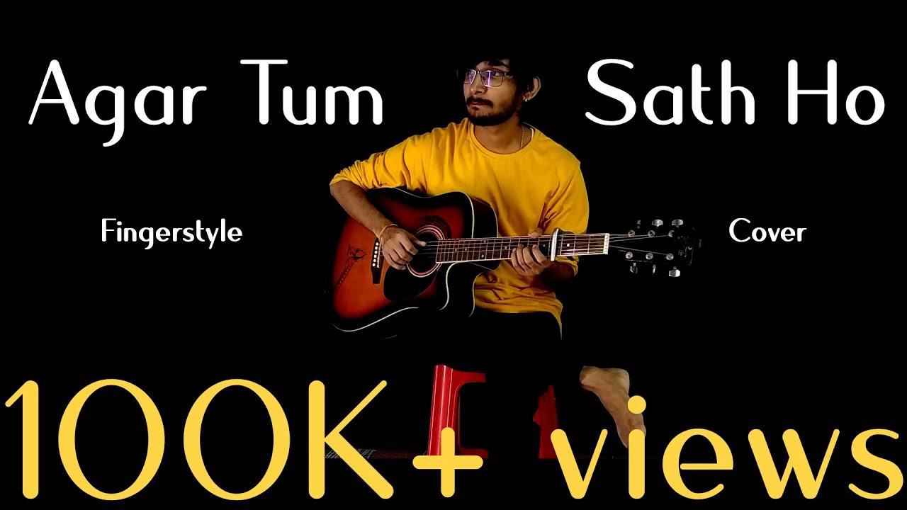 Agar Tum Sath ho – Solo Fingerstyle Guitar Cover