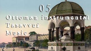 Ottoman instrumental Tasavvuf Music 05