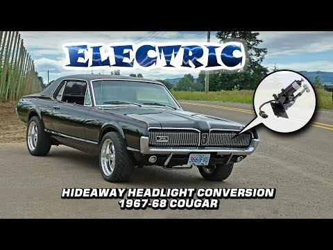 Electric Hideaway Headlight Actuator Conversion: 1967-1968 Mercury Cougar