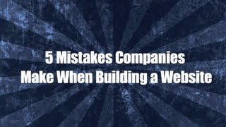 5 Top Website Mistakes People Make. MUST WATCH!