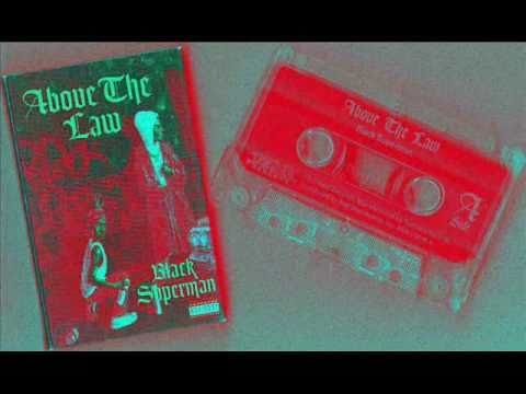 Above The Law - Black Superman (1994) -{Cassette Single Remastered}- Pomona,CA