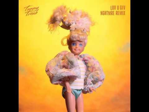 Tommy Trash - Luv U Giv (Nghtmre Remix)