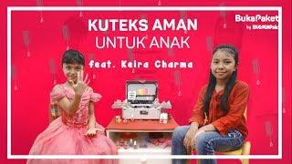 Video Kutek Kuku Cantik, Aman untuk Anak feat. Keira Charma | BukaPaket for Kids MP3, 3GP, MP4, WEBM, AVI, FLV Februari 2019