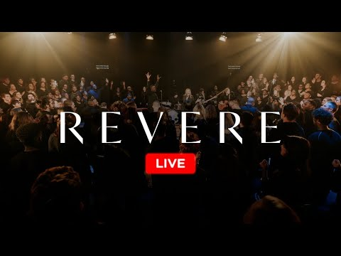 REVERE - 24/7 Worship