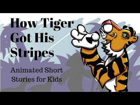 How Tiger Got His Stripes (Animated Stories for Kids)
