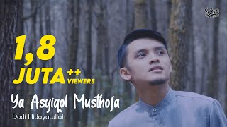 Video Sholawat Ya Asyiqol Musthofa - Dodi Hidayatullah MP3, 3GP, MP4, WEBM, AVI, FLV Oktober 2017