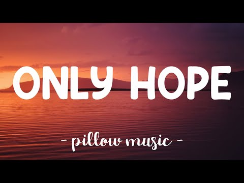 Only Hope - Mandy Moore (Lyrics) 🎵
