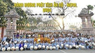Hành hương Phật tích Ấn Độ-Nepal 02-2019- DVD 4