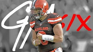 II DAN6EROUS II Official Rookie Highlights of Cleveland Browns QB Baker Mayfield