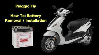 5. 2013+ Piaggio Fly - Battery Removal / Installation
