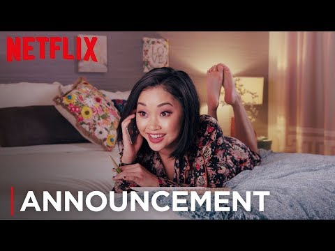 TO ALL THE BOYS SEQUEL | Official Announcement | Netflix