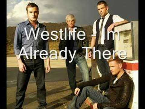 ����� Westlife - Im Already There