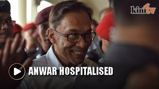 Anwar Ibrahim rushed to Kuala Lumpur Hospital