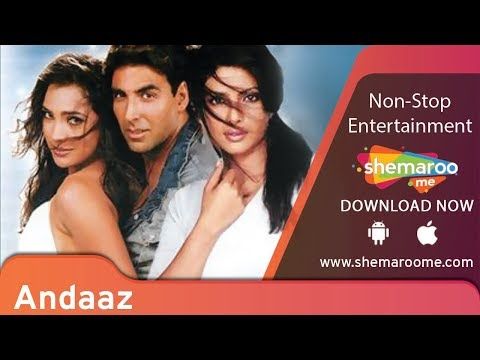 ANDAAZ | Akshay Kumar | Priyanka Chopra | Lara Datta | Bollywood Romantic Movie