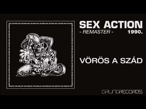 Sex Action: Vörös a szád - REMASTER (Sex Action I. - 1992/2018.) - dalszöveggel