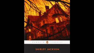 The Haunting of Hill House   Sherley Jackson