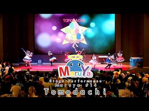 Maruya #14 Stage Performance – Tomodachi
