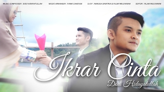 Video IKRAR CINTA - Dodi Hidayatullah (OFFICIAL VIDEO CLIP) MP3, 3GP, MP4, WEBM, AVI, FLV Agustus 2018