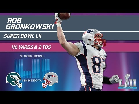 Video: Rob Gronkowski Goes Off in 2nd Half! | Eagles vs. Patriots | Super Bowl LII Player Highlights
