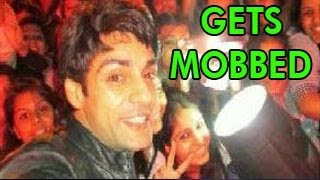 NACH BALIYE 5 HOST Karan Wahi GETS MOBBED - DON'T MISS !!!