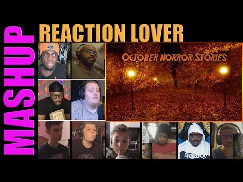 3 True Scary October Stories REACTIONS MASHUP