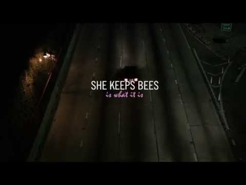 She Keeps Bees - 'Is What It Is' (feat. Sharon Van Etten)