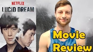 Nonton Lucid Dream (2017) - Netflix Movie Review (Non-Spoiler) Film Subtitle Indonesia Streaming Movie Download