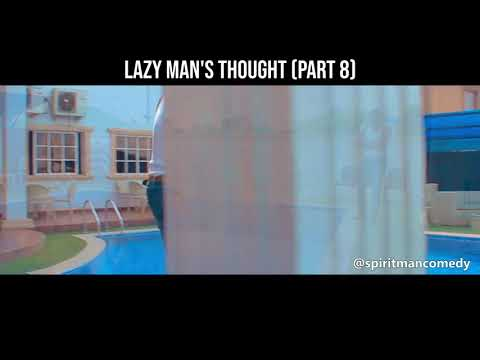 Lazy man's thought (Part 8) (Spiritman comedy)