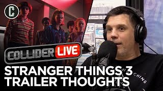 Stranger Things 3 Trailer Thoughts by Collider