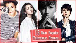Video 15 Most Popular Taiwanese Dramas MP3, 3GP, MP4, WEBM, AVI, FLV Januari 2018