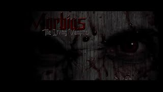 Morbius: The Living Vampire (SHORT FILM)