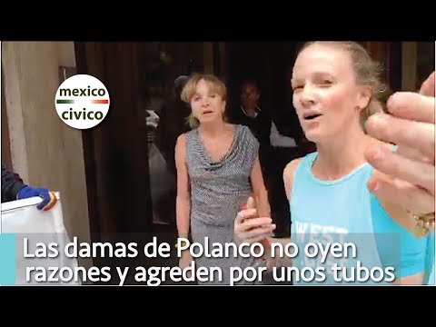 Las damas de Polanco no oyen razones y agreden por unos tubos | Ricardo Alemi