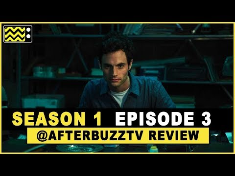You Season 1 Episode 3 Review & After Show