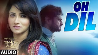 Nonton ROSHAN PRINCE: OH DIL (AUDIO SONG) | MAIN TERI TU MERA | LATEST PUNJABI MOVIE 2016 Film Subtitle Indonesia Streaming Movie Download
