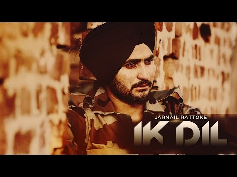 Ik Dil | Jarnail Rattoke | Latest Punjabi Songs 20