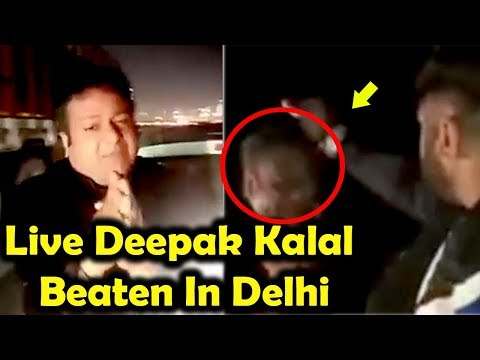 SHOCKING! 😱 Live Deepak Kalal Beaten In Delhi | Deepak Kalal की धुनाई ! 😟😟😟