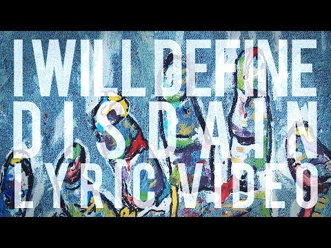 I Will Define - Disdain (Official Lyric Video)