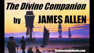 THE DIVINE COMPANION by James Allen