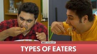 Video FilterCopy | Types Of Eaters | Ft. Viraj, Nayana, Daljeet MP3, 3GP, MP4, WEBM, AVI, FLV Januari 2018