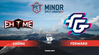 EHOME vs Forward (карта 1), OGA Dota PIT Minor 2019, | Групповой этап