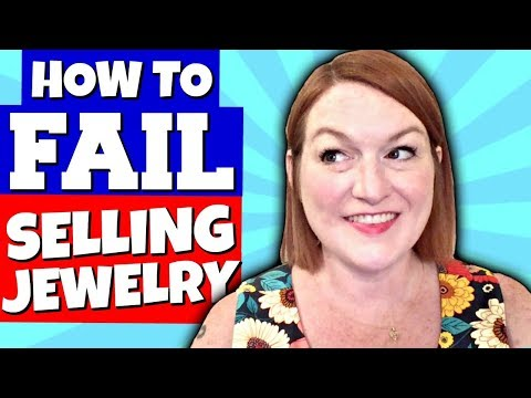 5 Ways to FAIL at Selling Jewelry Online - Tips to Sell Jewelry On Ebay & Etsy